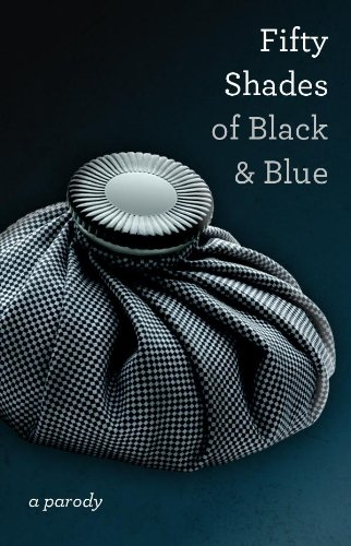 Fifty Shades of Black and Blue: I. B. Naughtie