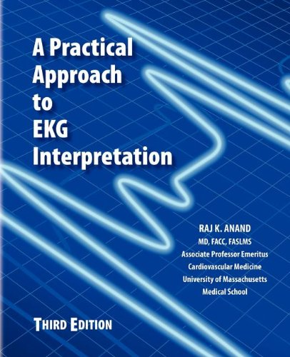 9781467534567: A Practical Approach to EKG Interpretation: 3rd Edition