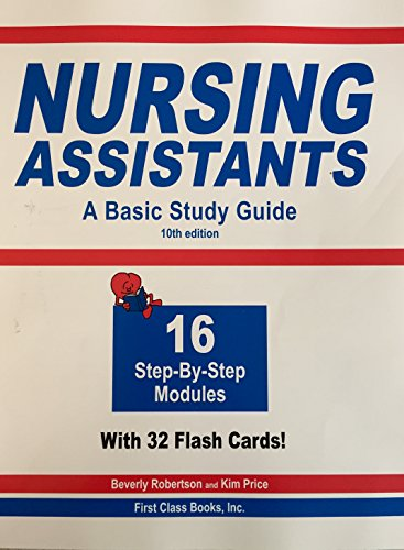 Nursing Assistants A Basic Study Guide: Kim Price and