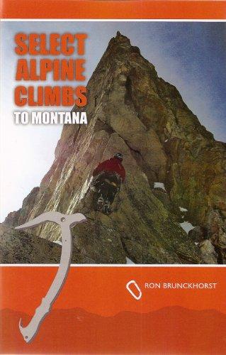 9781467538183: Select Alpine Climbs to Montana