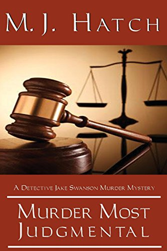 Murder Most Judgmental: Hatch, M. J.