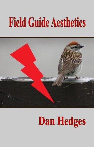 Field Guide Aesthetics: Dan Hedges