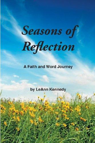 Seasons of Reflection: Leann Kennedy