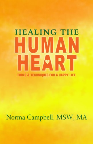 9781467540841: Healing the Human Heart: Tools & Techniques for a Happy Life