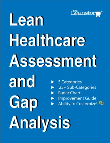 9781467543040: Lean Healthcare Assessment and Gap Analysis (available as an Excel file for you to customize)