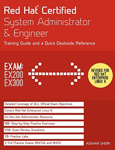 9781467549400: Red Hat Certified System Administrator & Engineer: Training Guide and a Quick Deskside Reference, Exams EX200 & EX300