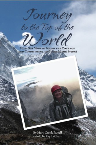9781467555067: Journey to the Top of the World: How One Woman Found the Courage and Commitment to Climb Mount Everest