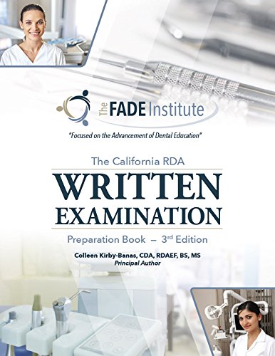 The California RDA Written Examination Prep Book: CDA, RDAEF, BS,