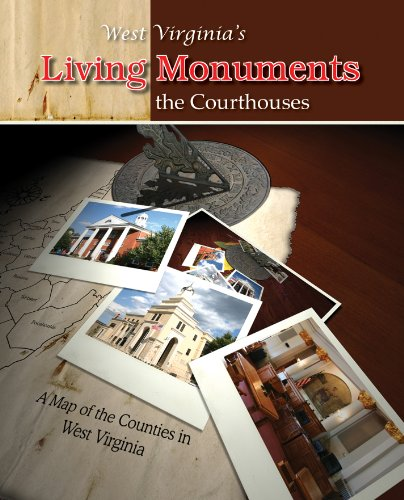 9781467557771: West Virginia's Living Monuments: The Courthouses