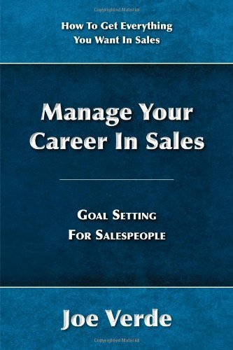 9781467558273: Manage Your Career In Sales - Goal Setting For Salespeople