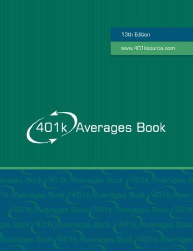 401k Averages Book 13th Edition: David Huntley & Joseph Valletta