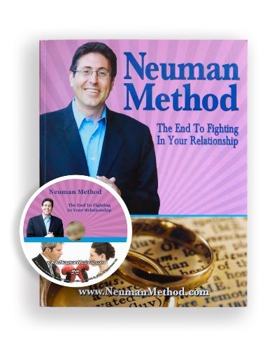 Neuman Method End to Fighting in Your Relationhip (M. Gary Neuman: As seen on Oprah, Today & ...