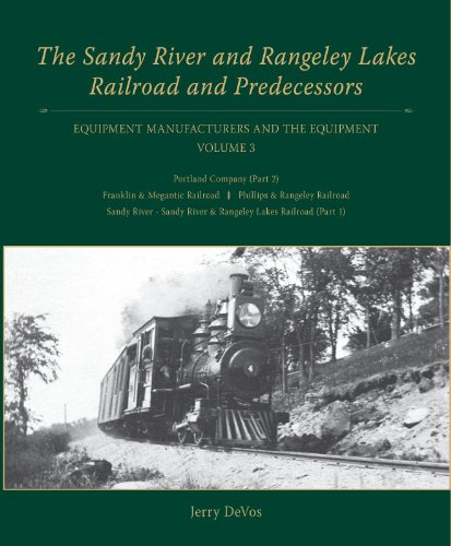The Sandy River and Rangeley Lakes Railroad: DeVos, Jerry