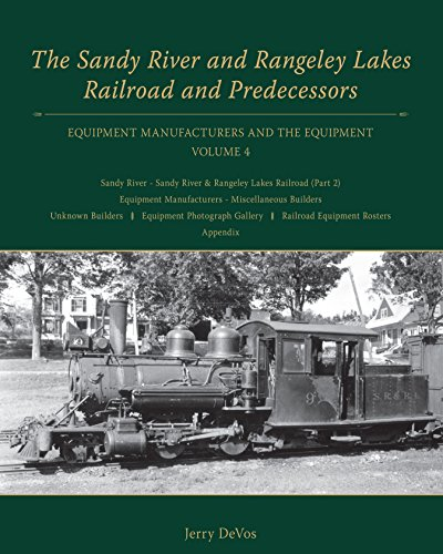 9781467562164: Sandy River and Rangeley Lakes Railroad and Predecessors, Vol. 4