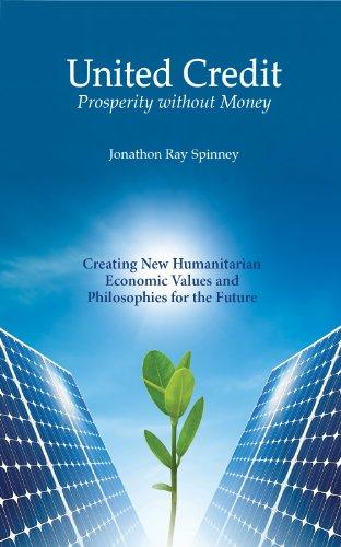 United Credit - Prosperity without Money: Jonathon Ray Spinney
