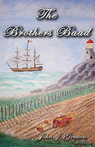The Brothers Baad: Gratton, John J