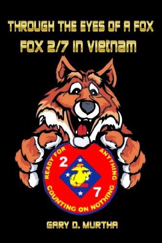 Through the Eyes of a Fox-Fox 2/7 in Vietnam (1467569127) by Gary D. Murtha