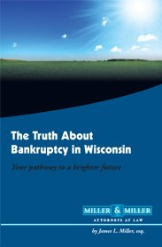 9781467569767: The Truth About Bankruptcy in Wisconsin Your Pathway to a Brighter Future