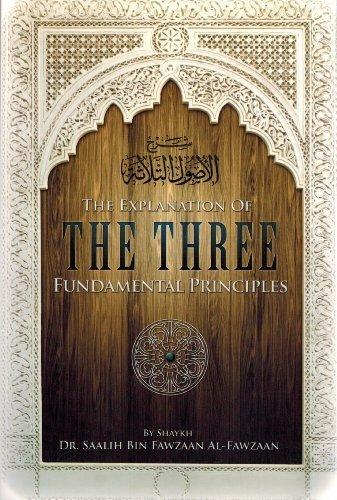 9781467570602: The Explanation of the Three Fundamental Principles