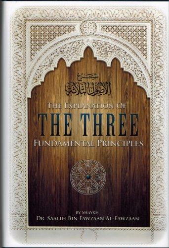 9781467570626: The Explanation of the Three Fundamental Principles
