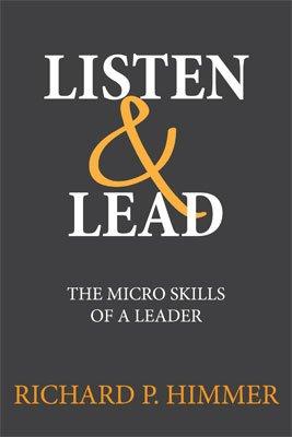 9781467571289: Listen & Lead (Listen & Lead: The Seven Micro Skills Of A Leader)