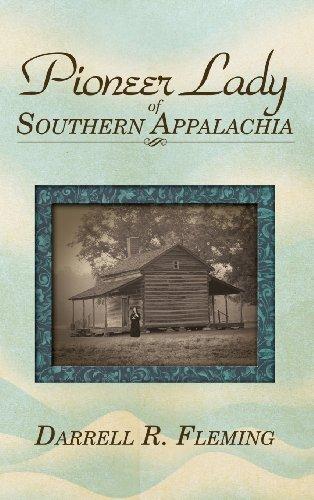 9781467577038: Pioneer Lady of Southern Appalachia