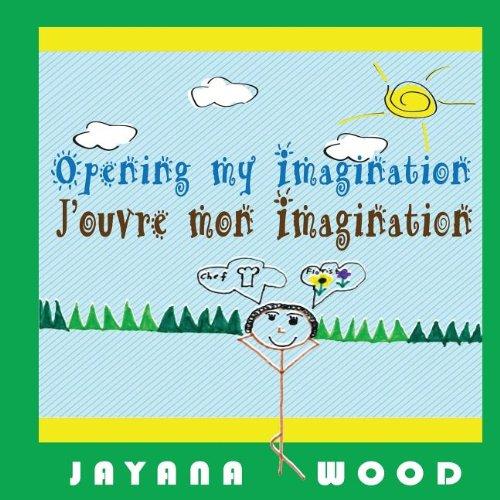 Opening My Imagination: Jayana L. Wood