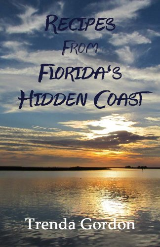 9781467594899: Recipes From Florida's Hidden Coast