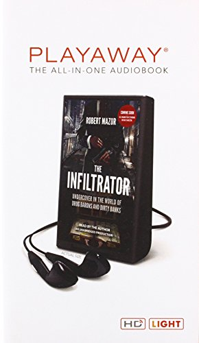9781467608640: The Infiltrator: My Secret Life Inside the Dirty Banks Behind Pablo Escobar's Medellin Cartel