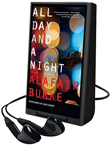 All Day and a Night: A Novel of Suspense: Burke, Alafair