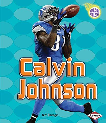 9781467702782: Calvin Johnson (Amazing Athletes (Hardcover))