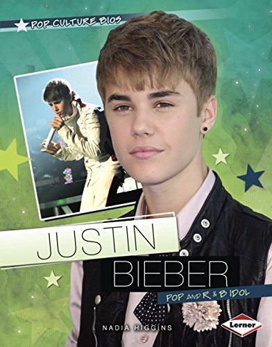 Justin Bieber: Pop and R & B Idol (Pop Culture Bios: Super Singers): Nadia Higgins