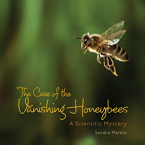 9781467705929: The Case of the Vanishing Honeybees: A Scientific Mystery