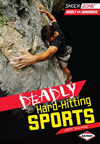9781467706025: Deadly Hard-hitting Sports (Shockzone - Deadly and Dangerous)