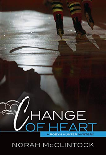 9781467707015: Change of Heart (Robyn Hunter Mysteries)