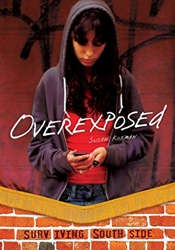 9781467707060: Overexposed (Surviving Southside)