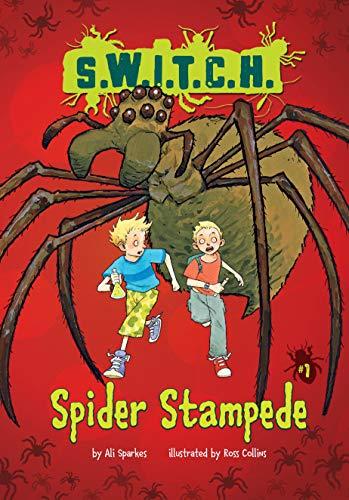 Spider Stampede (S.W.I.T.C.H.): Sparkes, Ali