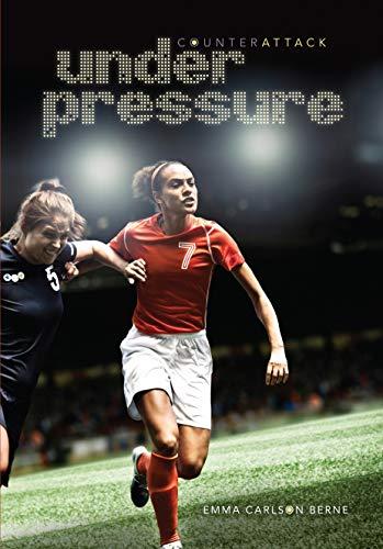 Under Pressure (Counterattack): Emma Carlson Berne