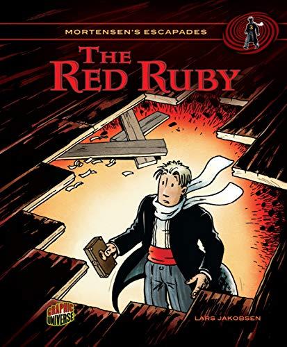 The Red Ruby (Mortensens Escapades)
