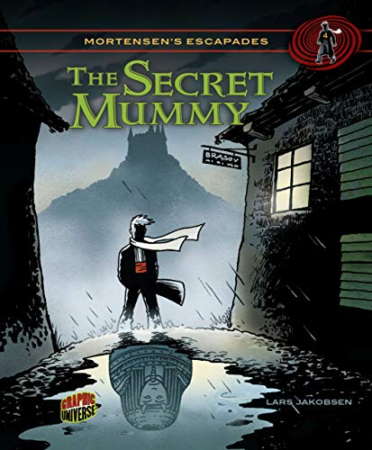 #04 the Secret Mummy (Mortensen's Escapades): Jakobsen, Lars