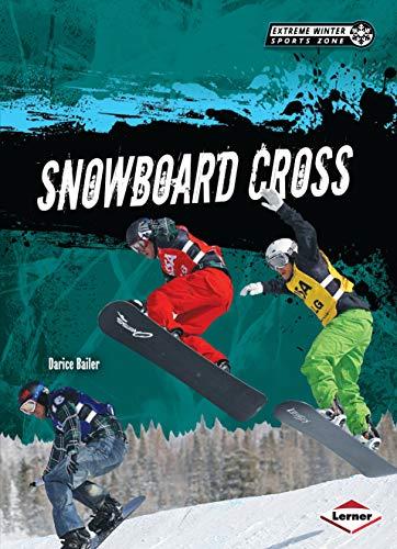 Snowboard Cross (Library Binding): Darice Bailer