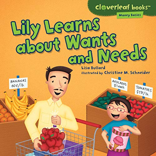 9781467707640: Lily Learns About Wants and Needs (Cloverleaf Books - Money Basics)