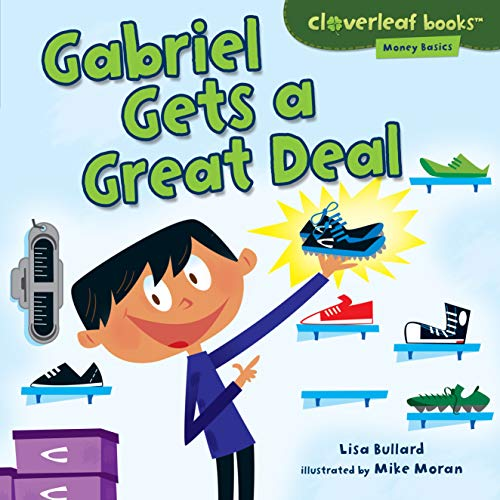 9781467707664: Gabriel Gets a Great Deal (Cloverleaf Books - Money Basics)