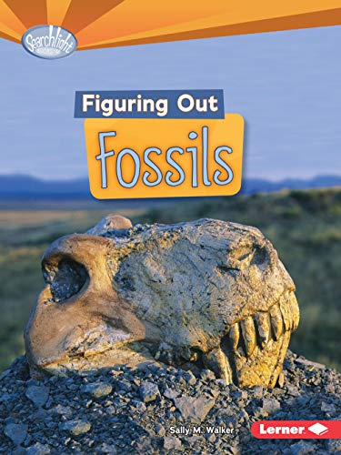 9781467707916: Figuring Out Fossils (Searchlight Books)