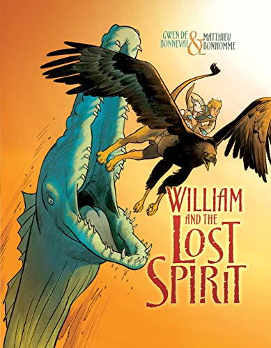9781467708074: William and the Lost Spirit