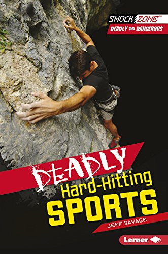 9781467708937: Deadly Hard-hitting Sports (Shockzone - Deadly and Dangerous)