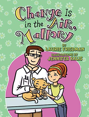 #24 Change Is in the Air, Mallory: Friedman, Laurie B.