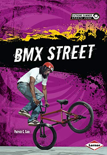 9781467710800: BMX Street (Extreme Summer Sports Zone)