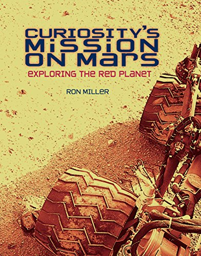 9781467710879: Curiosity's Mission on Mars: Exploring the Red Planet (Nonfiction - Young Adult)