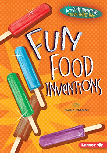 9781467710916: Fun Food Inventions (Awesome Inventions You Use Every Day)